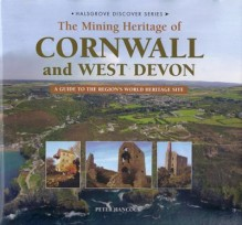 The Mining History Of Cornwall & West Devon
