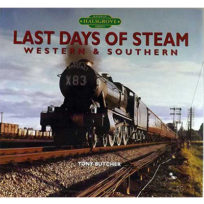 Last Days Of Steam Western & Southern