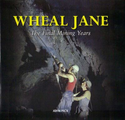 Wheal Jane - The Final Mining Years